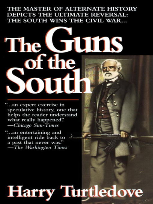 Title details for The Guns of the South by Harry Turtledove - Wait list